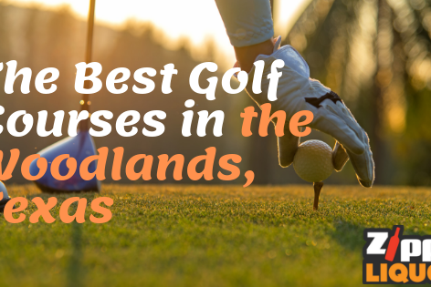 best golf courses in the woodlands texas, golf courses the woodlands tx, zipps liquor, zipps liquor store, zipps liquor store near me