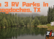 Top 3 RV Parks in Nacogdoches, TX